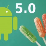 Stiže Android 5.0 Lollipop