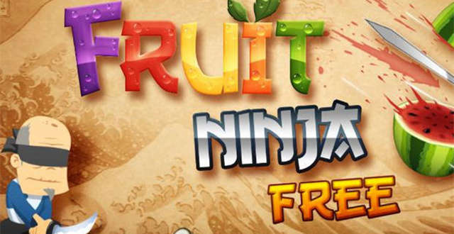 Fruit Ninja